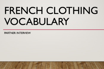 Clothing Vocabulary : partner interview