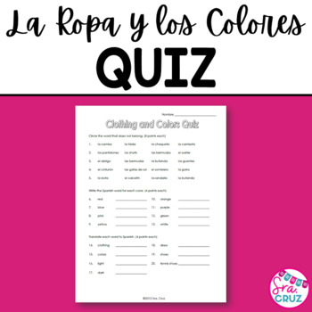 Clothing and Colors Quiz / La Ropa y los Colores