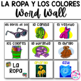 Clothing and Colors Word Wall / La Ropa y Los Colores