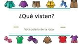 Clothing in Spanish- La Vestimenta (¿Qué visten?)