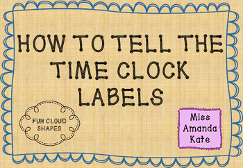 Cloud Clock Labels - Learn to tell the time