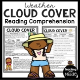 Cloud Cover Informational Text Reading Comprehension Science Worksheet Weather