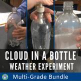 Cloud In A Bottle Experiment Bundle:  K-5 Grade Level Labs