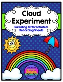 Cloud Experiment - RECORDING SHEETS (Differentiated)