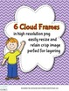 Cloud Frames In Black and White with Solid Center High Qua