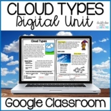 Cloud Types Science Digital Distance Learning GOOGLE Unit