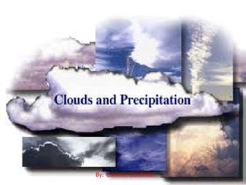 Cloud and Precipitation POWERPOINT WITH NOTES
