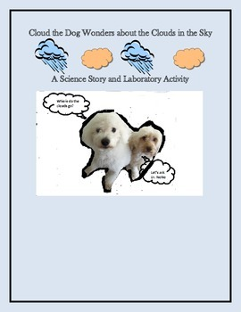 Cloud and Venus wonder about the Clouds a science story and lab activity