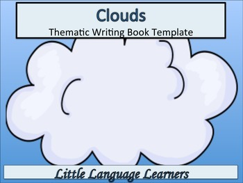 ESL Resources: Cloud/Weather-Thematic Writing Thematic Book-ELL Newcomers Too!