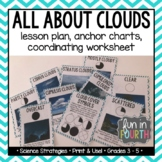 Clouds Lesson Plan, Anchor Charts, and Activity