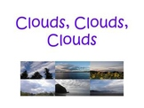 Clouds, Clouds, Clouds Powerpoint