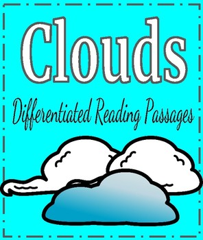 Clouds Differentiated Reading Passages