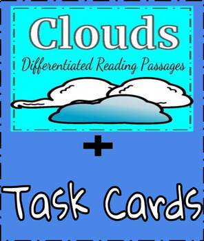 Clouds Differentiated Reading Passages+Task Cards BUNDLED