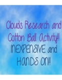 Clouds Research and Cotton Ball Representation-INEXPENSIVE!