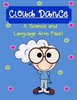 Clouds Science and Language Arts Pack with Cloud Dance