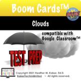 Clouds Test Prep Boom Cards™