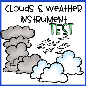 Clouds and Weather Instruments Quiz