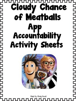 Cloudy Chance of Meatballs App and FREE Accountability Activity Sheets
