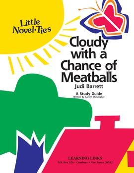 Cloudy with a Chance of Meatballs - Little Novel-Ties Study Guide