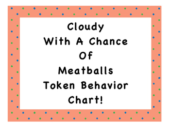 Cloudy With A Chance Of Meatballs Token Behavior Chart!