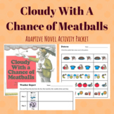Cloudy With A Chance of Meatballs Adaptive Novel Activities