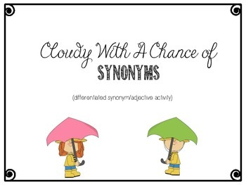 Cloudy With A Chance of Synonyms