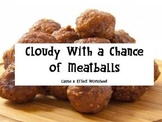 Cloudy With a Chance of Meatballs- Cause & Effect worksheet