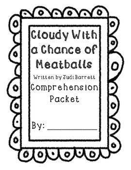 Cloudy With a Chance of Meatballs Comprehension Packet