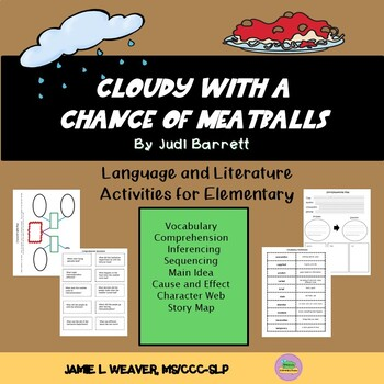 Cloudy With a Chance of Meatballs by Judi Barrett Language Literacy Companion