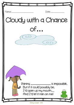 Cloudy with a Chance of...