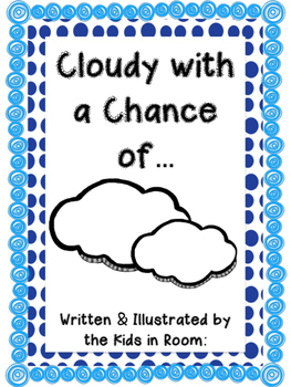 Cloudy with a Chance of… Class Book