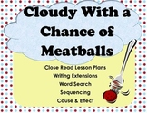 Cloudy with a Chance of Meatballs- Lesson Plans, Writing,