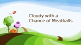 Cloudy with a Chance of Meatballs Powerpoint