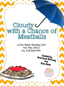 Cloudy with a Chance of Meatballs~a One Week Unit for the