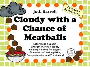 Cloudy with a Chance of Meatballs by Judi Barrett:  A Comp