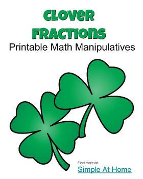 Clover Fractions Printable Math Manipulatives