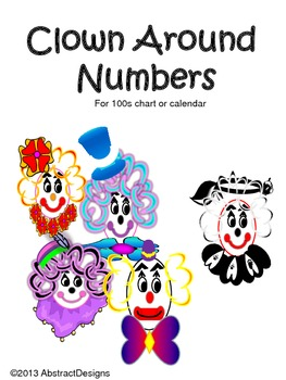 Clown Around Numbers (100's Chart and Calendar)