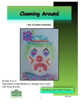 Clown Portraits Visual Arts Lesson for Kindergarten to 5th Grade