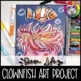 Ocean Art Project, Clownfish & Sea Anemone Art Lesson