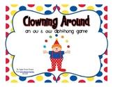 Clowning Around - An ow & ou Diphthong Game