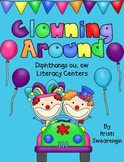 Clowning Around! Diphthong ou, ow Literacy Centers