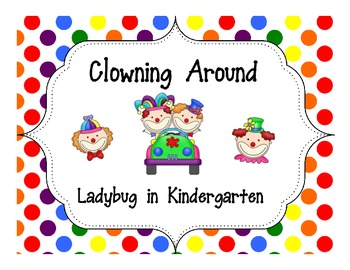 Clowning Around-Math, Literacy and Decorations