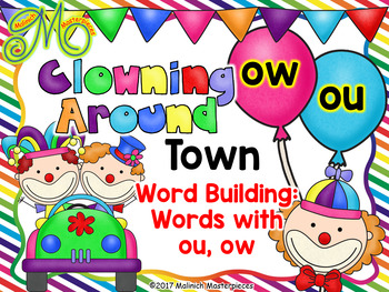 Clowning Around Town – Word Building: Words with ou, ow