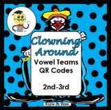 Clowning Around Vowel Teams Literacy Center (QR Codes or A