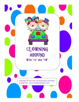 "Clowning Around With ""ou"" and ""ow"""