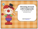 Clowning Around with Compound Words