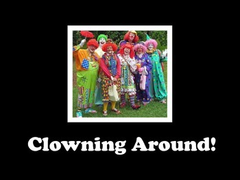 Clowning Unit!