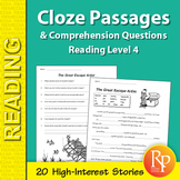 Cloze Passages & Comprehension Questions for Reading Level 4