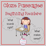Cloze Passages for Beginning Readers