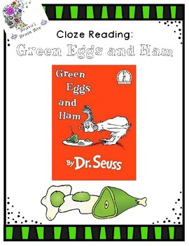 "Cloze Reading Passage for Dr. Seuss' ""Green Eggs and Ham"""